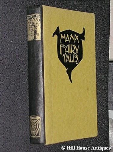 Rare Manx Fairy Tales -illus. by Archibald Kn